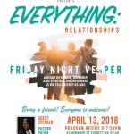 "Bridge Ministry Friday Night Vespers- ""Everything: Relationships"""
