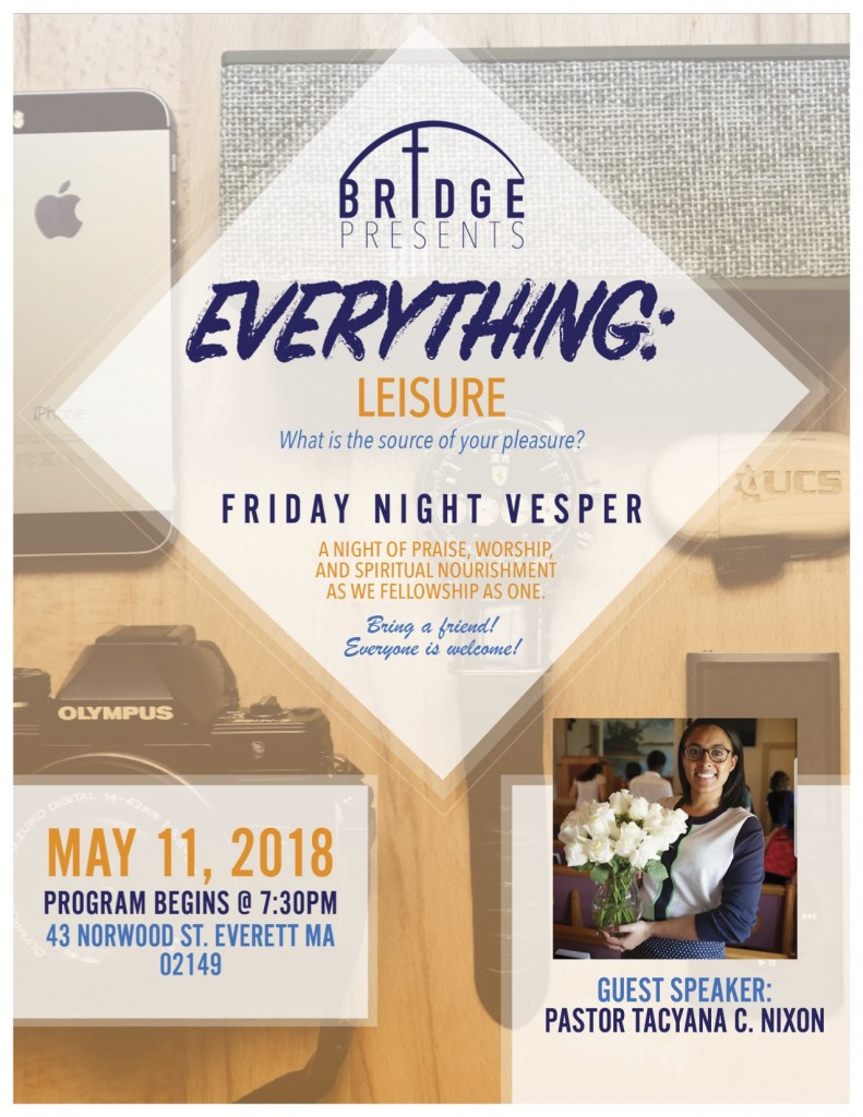 Bridge: Friday Night Vespers, May 11th. 2018