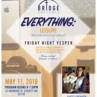 Bridge: Friday Night Vespers