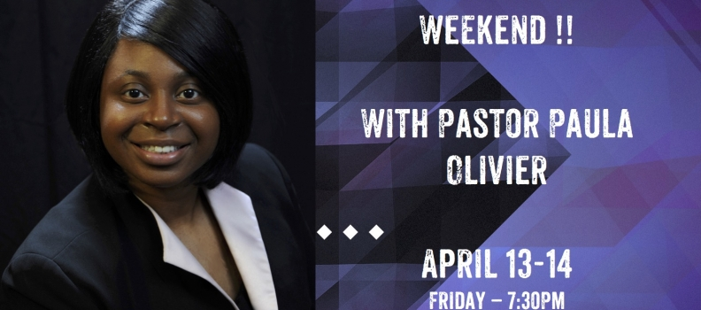 Pastor Paula Olivier This Weekend: Power Packed