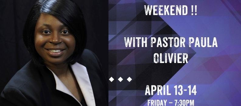 Pastor Paula Olivier This Weekend: Power Packed